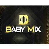 BABY MIX  O FILHO DO REI