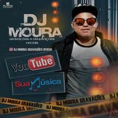 djMoura gravações é  divulgações oficial