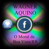 Wagner Aquino CDs de Boa Vista RR