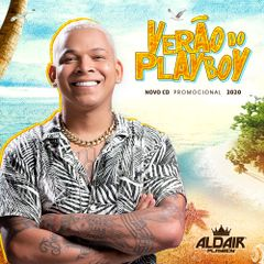 Capa do CD Aldair Playboy - Verão do Playboy 2020