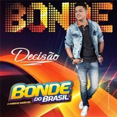 Capa do CD Bonde do Brasil - DECISÃO - Promocional_Set_2018
