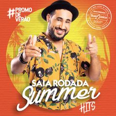 Capa do CD Saia Rodada - Summer Hits - Verão 2019