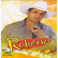 Robério e Seus Teclados [ So As Antigas] - Forró - Sua Música