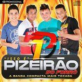 Pizeirão Do Forró