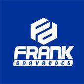 FRANK GRAVAÇÕES     ZAP  098 991595489