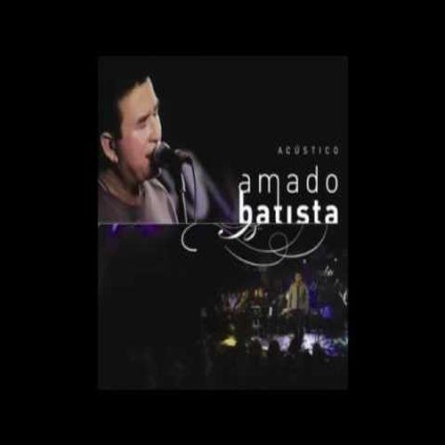 Amado Batista Acustico 2008 Brega Sua Musica