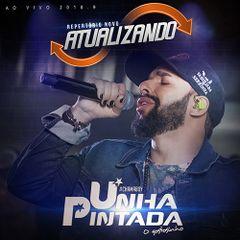 Capa do CD Unha Pintada - Atualizando - Ao Vivo 2K18.09