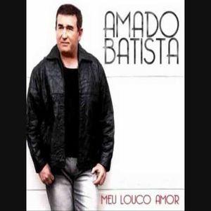 Amado Batista Meu Louco Amor 2010 Brega Sua Musica