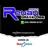 RENAN GRAVACOES DE AQUIRAZ