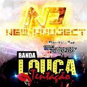 Banda Louca Tentação e New Project