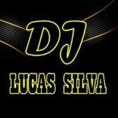 DJ Lucas Silva