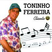 Toninho Ferreira OFICIAL
