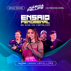 Capa do CD Márcia Fellipe - Ensaio da Fenomenal Fortaleza 2019 (CD Promocional)