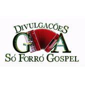 G A Divulgações só forró gospel Oficial