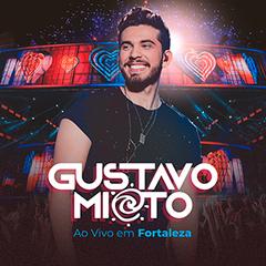 Capa do CD Gustavo Mioto Ao Vivo Em Fortaleza