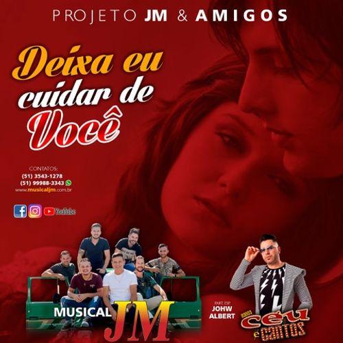 Resultado de imagem para Musical Jm - Deixa Eu Cuidar De Você (Part. Johw Albert Banda Céu & Cantos)