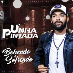 Capa do CD Unha Pintada - Bebendo e Sofrendo - Ao Vivo 2K18.05