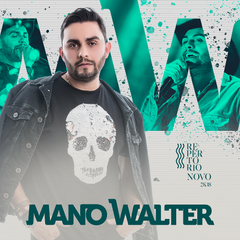Capa do CD Mano Walter - Novo Promocional 2018