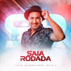 Capa do CD Saia Rodada - CD Promocional - 2k18.4