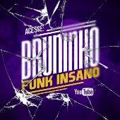 Bruninho Funk Insano