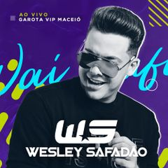 Capa do CD Wesley Safadão - Repertório Novo no Garota Vip Maceió 2019
