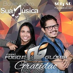 Forró Fogo e Gloria - CD Gratidão 2016 - Gospel - Sua Música