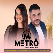 Metro Do Forro