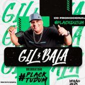 Gil Bala O Rei do Batidão