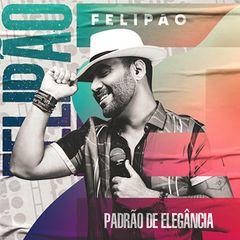 Capa do CD Felipão - PROMOCIONAL - Padrão de Elegância