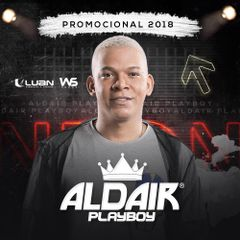 Capa do CD Aldair Playboy - Promocional 2018