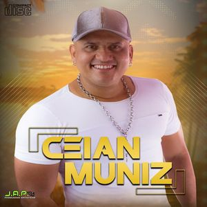 Ceian Muniz Cd 2019 Arrocha Sua Musica
