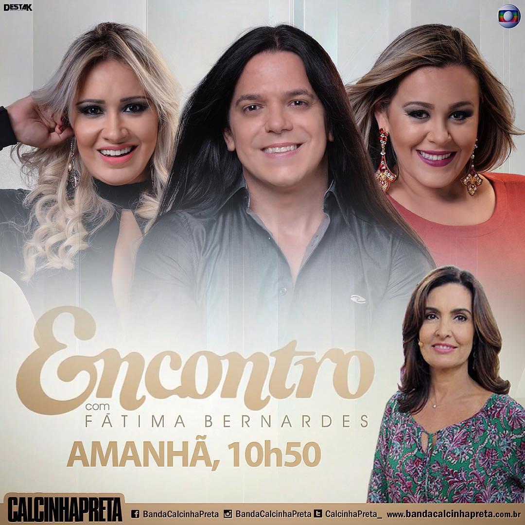 671258628 Sua Música - Calcinha Preta participa do Encontro com Fátima Bernardes  desta quarta (09)