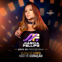 Capa do CD Márcia Fellipe - CD Quem vê copo não vê coração