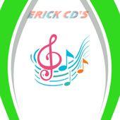 ERICK CDS