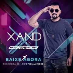 Capa do CD Xand Aviao - Marco 2018 Ao Vivo