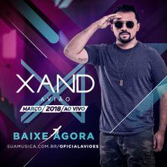 Capa do CD Xand Aviao - Marco 2018 Ao Vivo