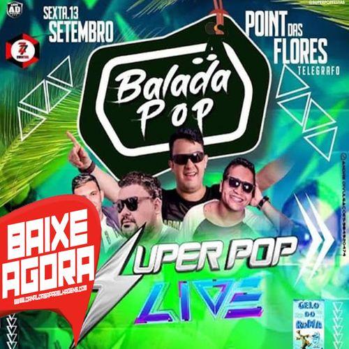 CD (AO VIVO) SUPER POP LIVE NO POINT DAS FLORES BALADA POP
