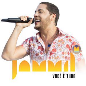 Jammil Voce E Tudo Single Axe Sua Musica