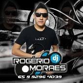 Dj Rogerio Moraes