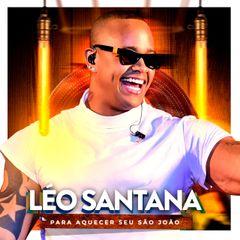 Capa do CD Léo Santana | Para aquecer seu São João