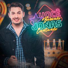 Capa do CD Jonas Esticado - Você Bebendo Jonas Cantando