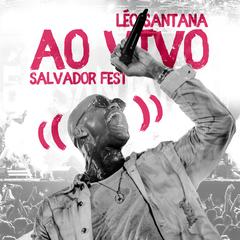Capa do CD Léo Santana | AO VIVO - Salvador Fest 2018