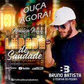Bruno Batista o ferinha